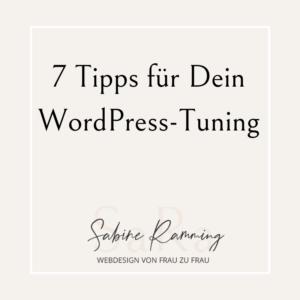 7 Tipps für Dein WordPress-Tuning