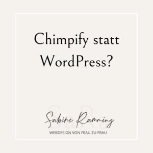 Chimpify statt WordPress?
