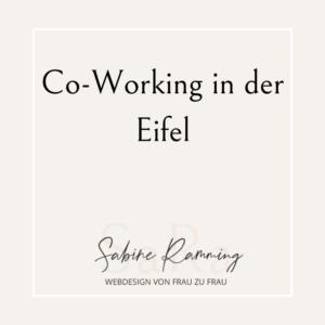 Co-Working in der Eifel