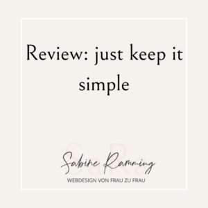 Review: just keep it simple
