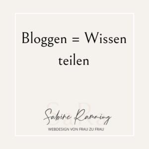 Bloggen = Wissen teilen