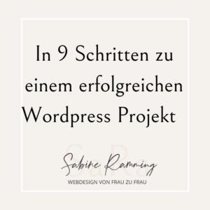 In 9 Schritten zu einem erfolgreichen Wordpress Projekt