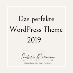 Das perfekte WordPress Theme 2019