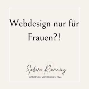 Webdesign nur für Frauen