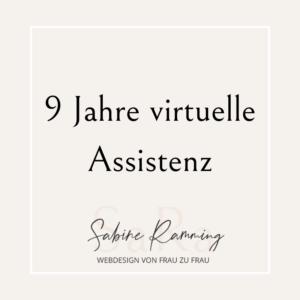 9 Jahre virtuelle Assistenz