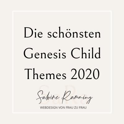 Die schönsten Genesis Child Themes 2020